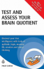 TEST AND ASSESS YOUR BRAIN QUOTIENT