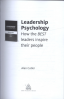 LEADERSHIP PSYCHOLOGY: HOW THE BEST LEADERS INSPIRE THEIR PEOPLE (1ED)