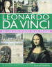 LEONARDO DA VINCI: HIS LIFE AND WORKS IN 500 IMAGES