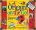 ORIGAMI ON THE GO! 40 PAPER-FOLDING PROJECTS FOR KIDS WHO LOVE TO TRAVEL