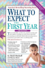 WHAT TO EXPECT THE FIRST YEAR, (3RD ED.)