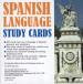 SPANISH LANGUAGE STUDY CARDS