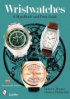 WRISTWATCHES: A HANDBOOK AND PRICE GUIDE (REVISED 6TH ED.)