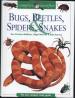 COMPLETE IDENTIFIER BUGS BEETLES SPIDERS, SNAKES
