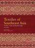 TEXTILES OF SOUTHEAST ASIA (REVISED EDITION)