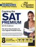 PRINCETON REVIEW, THE: CRACKING THE SAT PREMIUM EDITION WITH 9 PRACTICE TESTS, 2015 ED.
