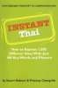 INSTANT THAI: HOW TO EXPRESS 1,000 DIFFERENT IDEAS WITH JUST