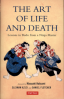 ART OF LIFE AND DEATH, THE: LESSONS IN BUDO FROM A NINJA MASTER