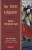 THREE KINGDOMS VOL. 1, THE: THE SACRED OATH