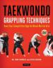 TAEKWONDO GRAPPING TECHIQUES