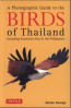 PHOTOGRAPHIC GUIDE TO THE BIRDS OF THAILAND (NEW ED.)