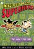 MELVIN BEEDERMAN SUPERHERO #3: THE GRATEFUL FRED