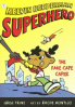 MELVIN BEEDERMAN SUPERHERO #5: THE FAKE CAPE CAPER