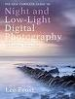 NEW COMPLETE GUIDE TO  NIGHT AND LOW-LIGHT DIGITAL PHOTOGRAPHY, THE, UPDATED EDITION