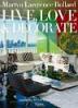 MARTYN LAWRENCE BULLARD: LIVE, LOVE, AND DECORATE