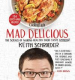 COOKING LIGHT MAD DELICIOUS: THE SCIENCE OF MAKING HEALTHY FOOD