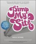 PIMP MY SITE THE DAY BY DAY GUIDE TO SEO, SEARCH MARKETING, SOCIAL MEDIA AND ONLINE PR