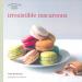 IRRESISTIBLE MACAROONS (LES PETITS PLATS FRANCAIS)