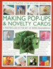 ILLUSTRATED STEP-BY-STEP GUIDE TO MAKING POP-UPS & NOVELTY CARDS