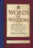 WORDS OF WISDOM PHILOSOPHY'S MOST IMPORTANT QUOTATIONS AND THEIR MEANINGS