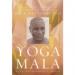 YOGA MALA: THE ORIGINAL TEACHINGS OF ASHTANGA YOGA MASTER