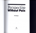 PERSPECTIVE WITHOUT PAIN, (20TH ANNIVERSARY EDITION): HOW TO CREATE A SENSE OF DEPTH IN YOUR DRAWINGS AND PAINTINGS