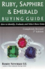 RUBY, SAPPHIRE, AND EMERALD BUYING GUIDE: HOW TO IDENTITY, EVALUATE & SELECT