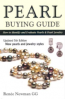PEARL BUYING GUIDE: HOW TO IDENTIFY AND EVALUATE PEARLS & PEARL JEWELRY (5TH ED.)