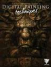 DIGITAL PAINTING TECHNIQUES: MASTERS COLLECTION: VOLUME2