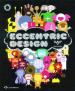 ECCENTRIC DESIGN