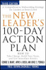 NEW LEADER'S 100-DAY ACTION PLAN, 3 RD EIDITON, THE: HOW TO TAKE CHARGE, BUILD YOUR TEAM, AND GET IMMEDIATE RESULTS
