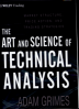 ART AND SCIENCE OF TECHNICAL ANALYSIS, THE: MARKET STRUCTURE, PRICE ACTION, AND TRADING STRATEGIES