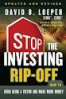 STOP THE INVESTING RIP-OFF, 2ND EDITION HOW TO AVOID BEING A VICTIM AND MAKE MORE MONEY
