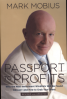 PASSPORT TO PROFITS, REVISED & UPDATED: WHY THE NEXT INVESTMENT WINDFALLS WILL BE FOUND ABROAD AND HOW TO GRAB YOUR SHARE
