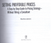 SETTING PROFITABLE PRICES + WEBSITE: A STEP-BY-STEP GUIDE TO PRICING STRATEGY-WITHOUT HIRING A CONSULTANT