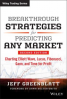 BREAKTHROUGH STRATEGIES FOR PREDICTING ANY MARKET, 2ND EDITION