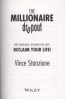 MILLIONAIRE DROPOUT, THE: FIRE YOU BOSS, DO WHAT YOU LOVE, RECLAIM YOUR LIFE