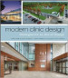 MODERN CLINIC DESIGN: NEW STRATEGIES TO IMPACT PATIENT EXPERIENCE