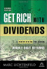 GET RICH WITH DIVIDENDS, 2ND EDITION: A PROVEN SYSTEM FOR EARNING DOUBLE-DIGIT RETURNS