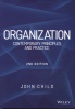 ORGANIZATION, 2ND EDITION: COMTEMPORARY PRINCIPLES AND PRACTICES