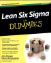 LEAN SIX SIGMA FOR DUMMIES, 2/E