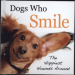 DOG WHO SMILE