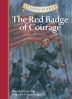 CLASSIC STARTS: THE RED BADGE OF COURAGE