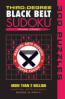 BLACK BELT: SUDOKU 300 PUZZLES (THIRD DEGREE)