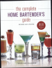 COMPLETE HOME BARTENDER'S GUIDE (REVISED AND UPDATED)