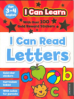 I CAN LEARN: I CAN READ LETTERS (3-4)