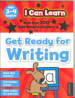 I CAN LEARN: GET READY FOR WRITING (3-4)