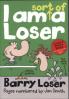 BARRY LOSER #4: I AM SORT OF A LOSER