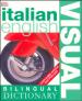 BILINGUAL VISUAL DICTIONARY: ITALIAN-ENGLISH