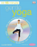 GENTLE YOGA+DVD: HOME EXERCISE THAT MAKES A REAL DIFFERENCE